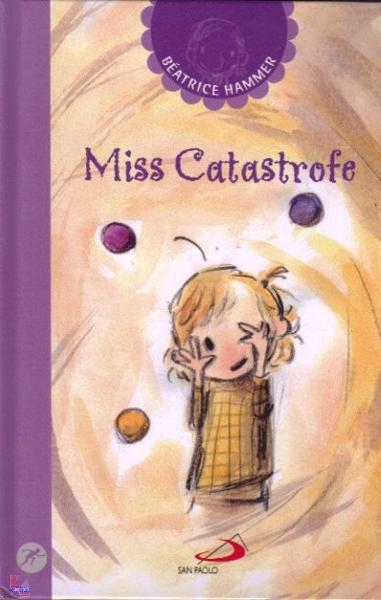Spassa…libro – Miss Catastrofe